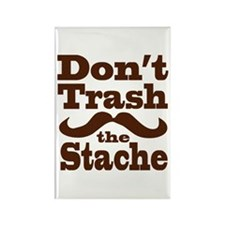 Don't Trash the Stache Rectangle Magnet
