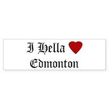 Hella Love Edmonton Bumper Bumper Sticker