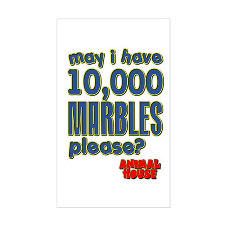 May I Have 10,000 Marbles Please? Sticker (Rectang