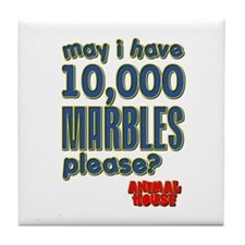 May I Have 10,000 Marbles Please? Tile Coaster