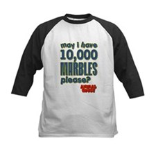 May I Have 10,000 Marbles Please? Tee