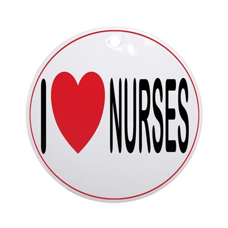 I Love Nurses Ornament (Round)