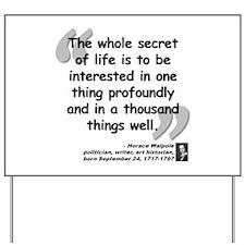 Walpole Secret Quote Yard Sign