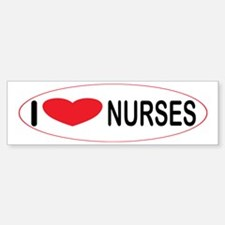 I Love Nurses Bumper Bumper Bumper Sticker