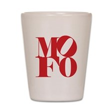 MOFO Shot Glass