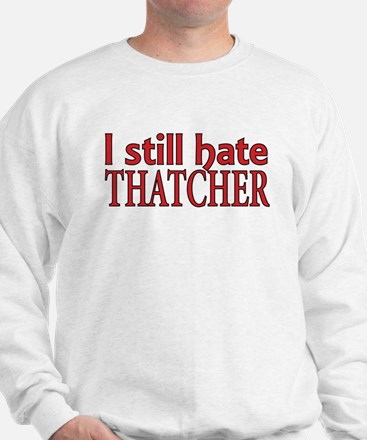 Cute Thatcher Sweatshirt