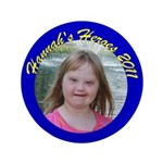 """Hannah's Heroes 3.5"""" Button (100 pack)"""