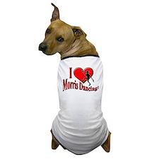 I Love Morris Dancing Dog T-Shirt