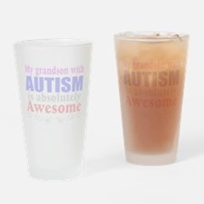 Awesome autism grandson Drinking Glass