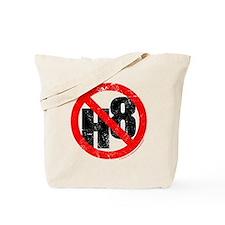 No Hate - < NO H8 > Tote Bag