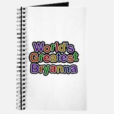 World's Greatest Bryanna Journal