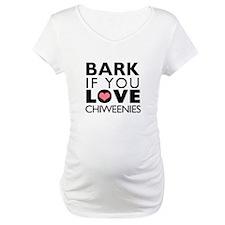 Bark If You Love Chiweenies Shirt