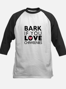 Bark If You Love Chiweenies Tee