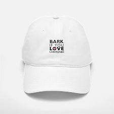 Bark If You Love Chiweenies Baseball Baseball Cap