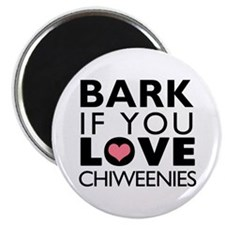 """Bark If You Love Chiweenies 2.25"""" Magnet (100 pack"""