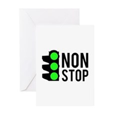 NON STOP Greeting Card