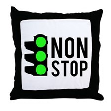 NON STOP Throw Pillow