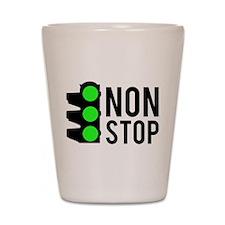 NON STOP Shot Glass