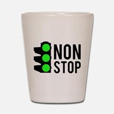 NON STOP Shot Glass