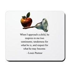 Pasteur on What a Child Is and May Become Mousepad