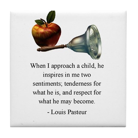 Pasteur on What a Child Is and May Become Tile Coa