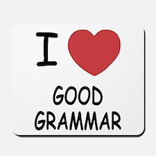 I heart good grammar Mousepad