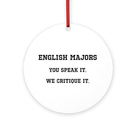 You Speak, We Critique Ornament (Round)