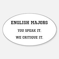 You Speak, We Critique Decal