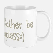 Rather be Topless Mug