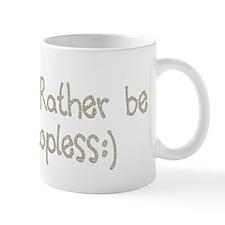 Rather be Topless Mug