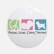 Peace, Love, Cairn Terriers Ornament (Round)