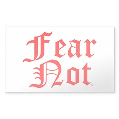 FEAR NOT™ Decal