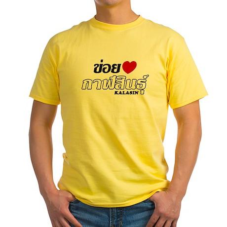 I Love (Heart) Kalasin, Thailand Yellow T-Shirt