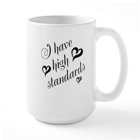 High Standards Large Mug