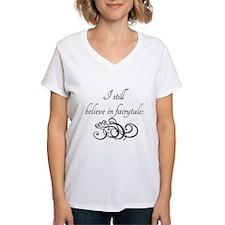 I still believe in fairytales Shirt