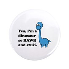 "Dino Rawr 3.5"" Button"