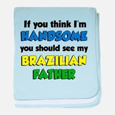 Handsome Brazilian Father baby blanket