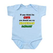 Cute Brazilian Mommy Infant Bodysuit