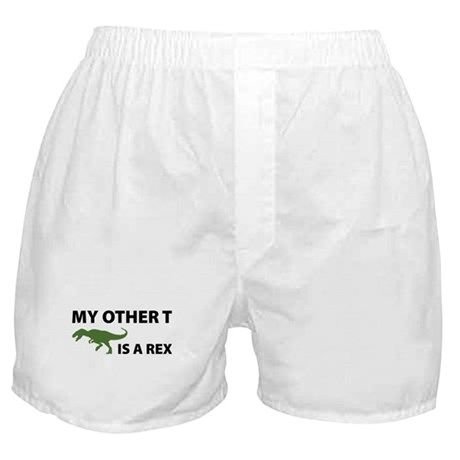 My other T is a Rex Boxer Shorts