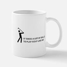 Takes a lot of balls. Golf Mug