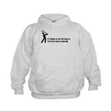 Takes a lot of balls. Golf Hoodie