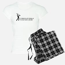 Takes a lot of balls. Golf Pajamas