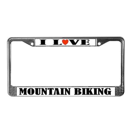 I Love Mountain Biking License Plate Frame