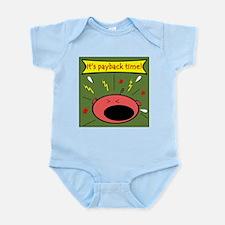 It's Payback Time Infant Bodysuit