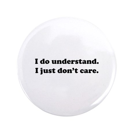 "I do understand. 3.5"" Button (100 pack)"