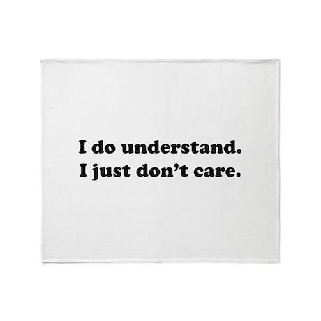 I do understand. Throw Blanket