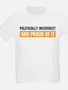 Politically Incorrect Kids T-Shirt