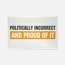 Politically Incorrect Rectangle Magnet