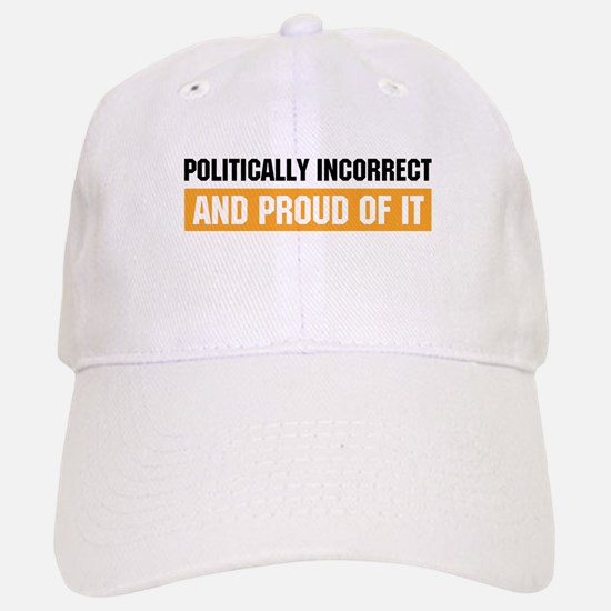 Politically Incorrect Hat