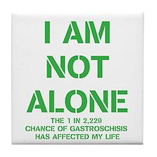 I am not alone! Tile Coaster